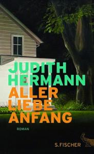 aller-liebe-anfang-judith-hermann-183x300